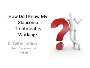 How Do I Know My Glaucoma Treatment is
