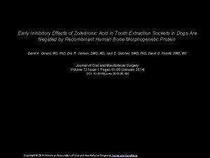 Early Inhibitory Effects of Zoledronic Acid in Tooth