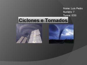 Nome Lus Pedro Numero 7 Turma IOSI Ciclones