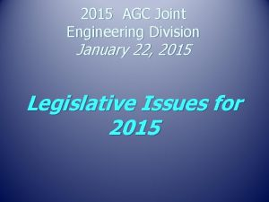 2015 AGC Joint Engineering Division January 22 2015