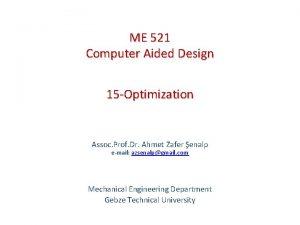 ME 521 Computer Aided Design 15 Optimization Assoc