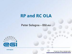 RP and RC OLA Peter Solagna EGI eu
