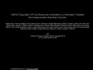 AMPD 2 Regulates GTP Synthesis and Is Mutated