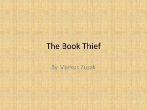 The Book Thief By Markus Zusak Holocaust Facts