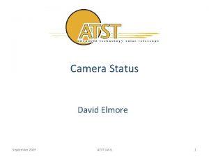 Camera Status David Elmore September 2009 ATST SWG