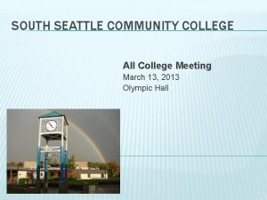 1022020 SOUTH SEATTLE COMMUNITY COLLEGE All College Meeting