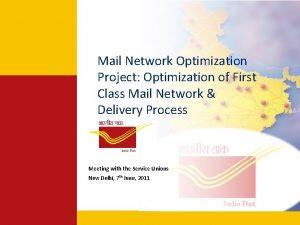 Mail Network Optimization Project Optimization of First Class