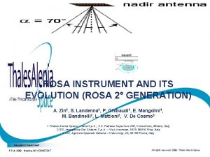 ROSA INSTRUMENT AND ITS EVOLUTION ROSA 2 GENERATION