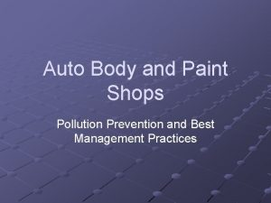 Auto Body and Paint Shops Pollution Prevention and