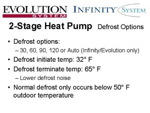 2 Stage Heat Pump Defrost Options Defrost options
