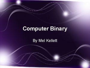 Computer Binary By Mel Kellett Binary 128 Numb
