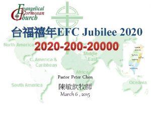 EFC Jubilee 2020 2020 20000 Pastor Peter Chen