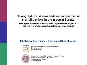 Demographic and economic consequences of mortality crises in
