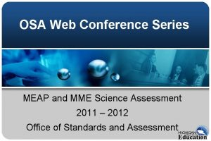 OSA Web Conference Series MEAP and MME Science
