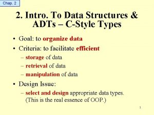 Chap 2 2 Intro To Data Structures ADTs