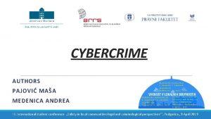 CYBERCRIME AUTHORS PAJOVI MAA MEDENICA ANDREA III International