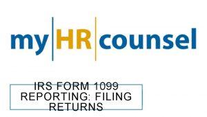 IRS FORM 1099 REPORTING FILING RETURNS FILING RETURNS