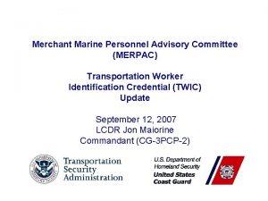 Merchant Marine Personnel Advisory Committee MERPAC Transportation Worker