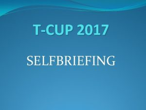 TCUP 2017 SELFBRIEFING CONTEST AREA AIRSPACE SOUTN OBLAST