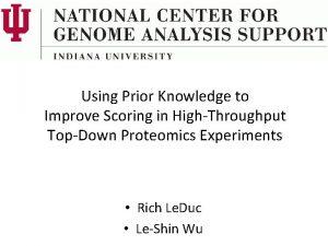 Using Prior Knowledge to Improve Scoring in HighThroughput
