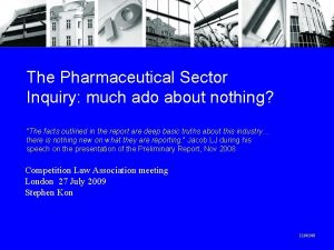 The Pharmaceutical Sector Inquiry much ado about nothing