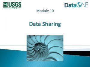 Module 10 Data Sharing Module Topics Data Sharing