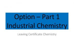 Option Part 1 Industrial Chemistry Leaving Certificate Chemistry