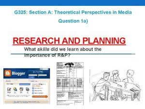 G 325 Section A Theoretical Perspectives in Media