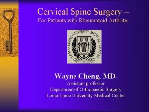 Cervical Spine Surgery For Patients with Rheumatoid Arthritis