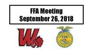 FFA Meeting September 26 2018 Weiss FFA minutes