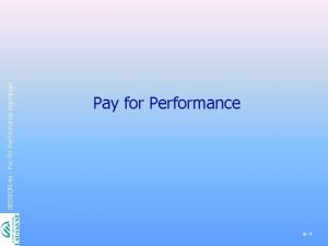 SESSION 4 a Pay for Performance Appraisals Pay