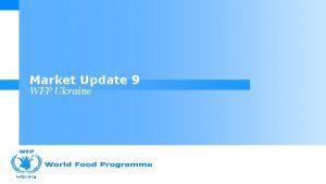 Market Update 9 WFP Ukraine Content Macroeconomic overview
