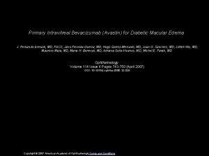 Primary Intravitreal Bevacizumab Avastin for Diabetic Macular Edema