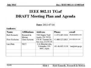 July 2012 doc IEEE 802 11 120821 r