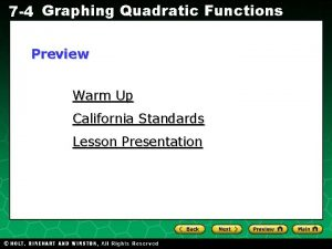 7 4 Graphing Quadratic Functions Preview Warm Up