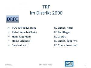 DRFC TRF im Distrikt 2000 PDG Alfred M