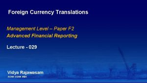 Foreign Currency Translations Management Level Paper F 2