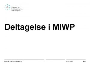 Deltagelse i MIWP Styrelsen for Dataforsyning og Effektivisering