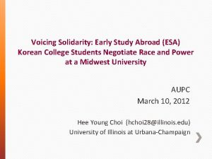 Voicing Solidarity Early Study Abroad ESA Korean College