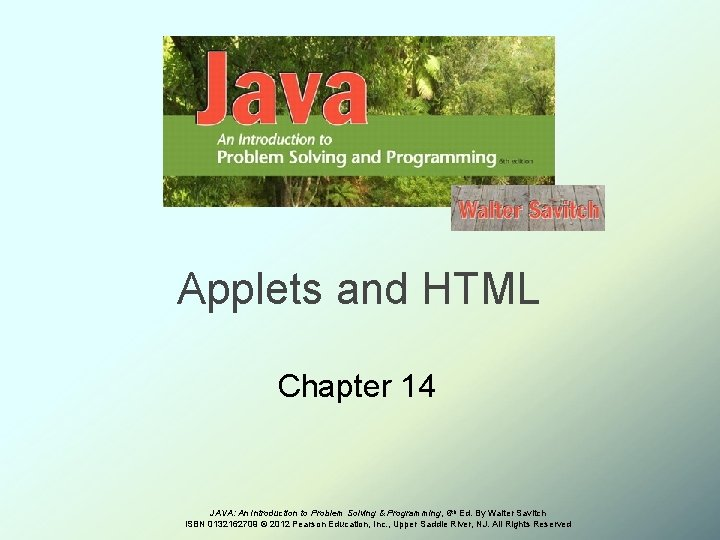 Applets and HTML Chapter 14 JAVA An Introduction