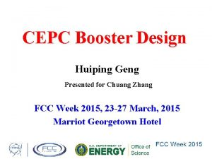 CEPC Booster Design Huiping Geng Presented for Chuang