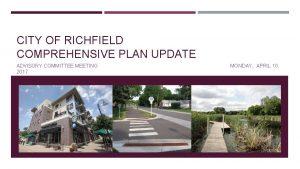 CITY OF RICHFIELD COMPREHENSIVE PLAN UPDATE ADVISORY COMMITTEE