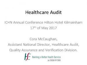 Healthcare Audit ICHN Annual Conference Hilton Hotel Kilmainham