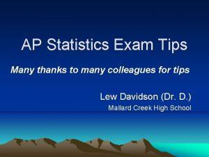 AP Statistics Exam Tips Many thanks to many