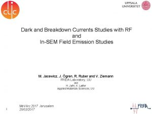 Dark and Breakdown Currents Studies with RF and