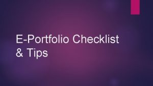 EPortfolio Checklist Tips Checklist Home Page Every Draft