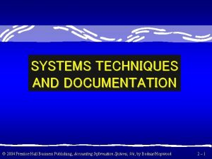 SYSTEMS TECHNIQUES AND DOCUMENTATION 2004 Prentice Hall Business