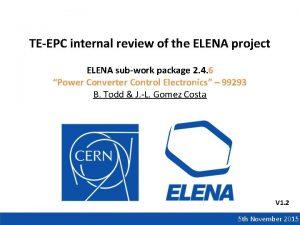 TEEPC internal review of the ELENA project ELENA