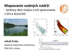 Mapovanie vodnch ndr ternny zber dajov a ich