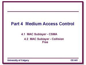 Part 4 Medium Access Control 4 1 MAC